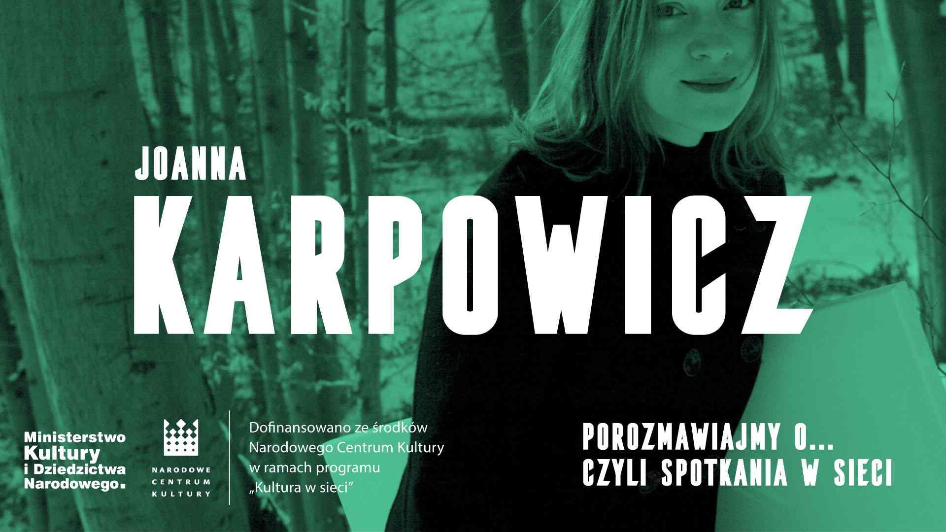 Porozmawiajmy o… czyli spotkania w sieci. Joanna Karpowicz