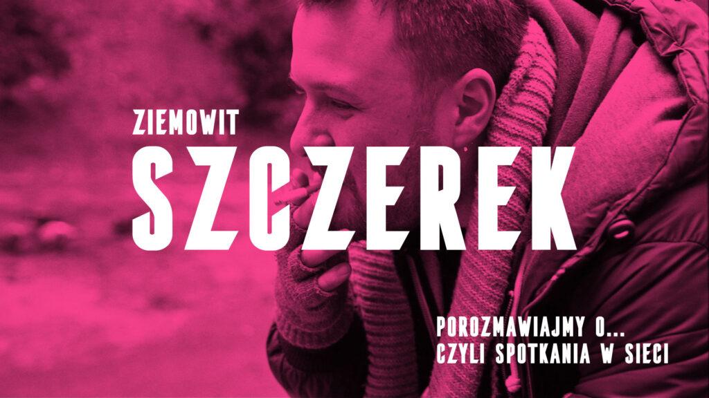 Ziemowit Szczerek
