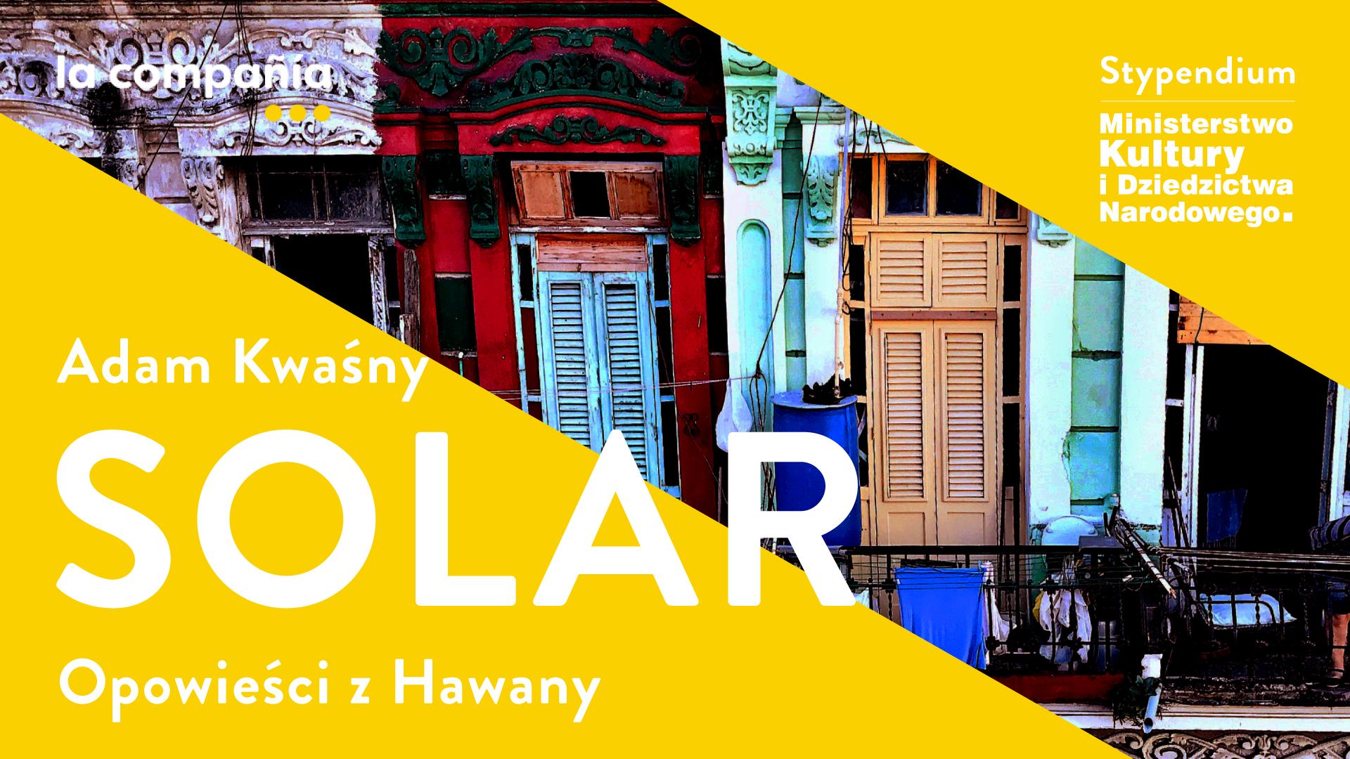 SOLAR Opowieści z Hawany. Prolog