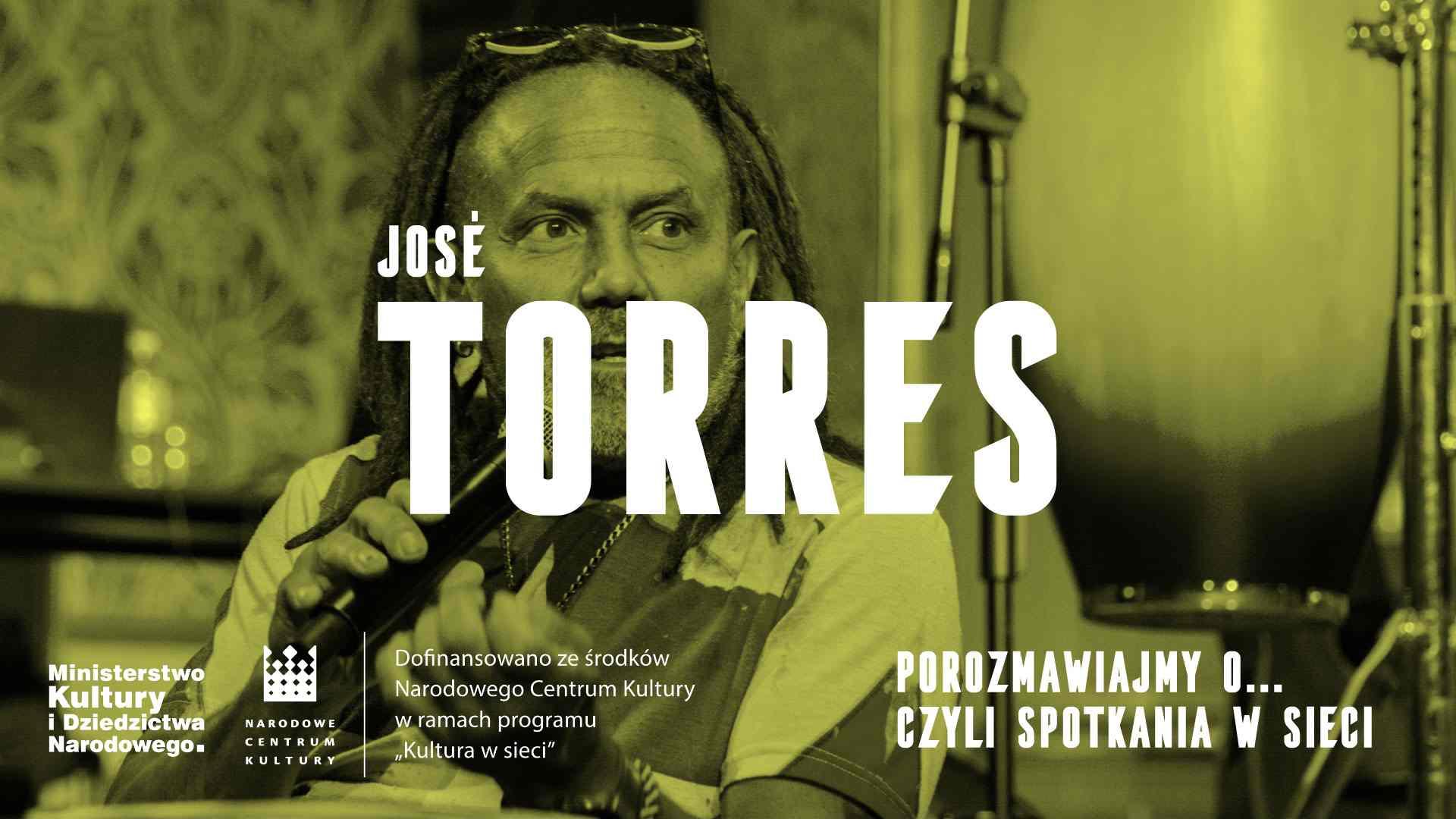Porozmawiajmy o… czyli spotkania w sieci. José Torres